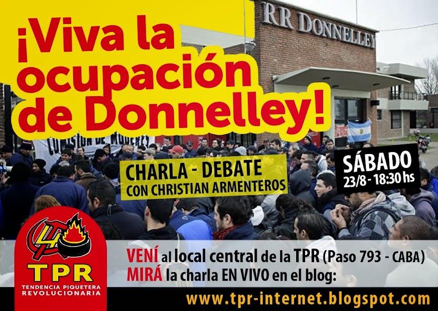 """[MOVIMIENTO OBRERO] CHARLA-DEBATE: """"¡Viva la ocupación de Donnelley!"""""""