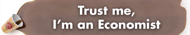 Confíe en mí, soy economista