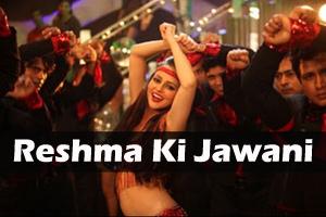 Reshma Ki Jawani