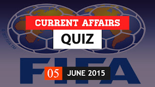 current affairs quiz 5 june 2015