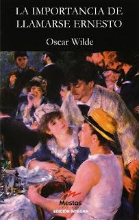 La importancia de llamarse Ernesto Oscar Wilde