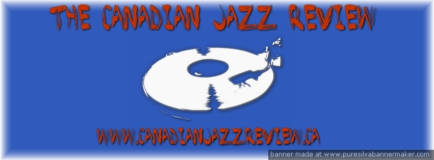 The Canadian Jazz Review