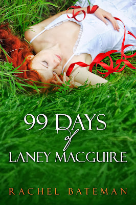 Cover Reveal : 99 Days of Laney McGuire by Rachel Bateman