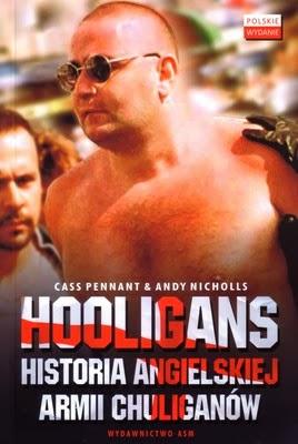 """Okładka książki """"Hooligans, Historia angielskiej armii chuliganów"""""""