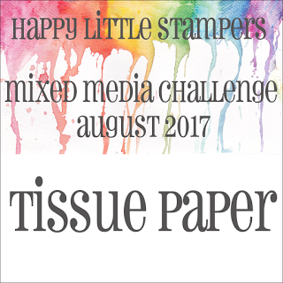 HLS August Mixed Media Challenge - Tissue Paper до 31/08