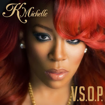On iTunes Right Now K. Michelle V.S.O.P