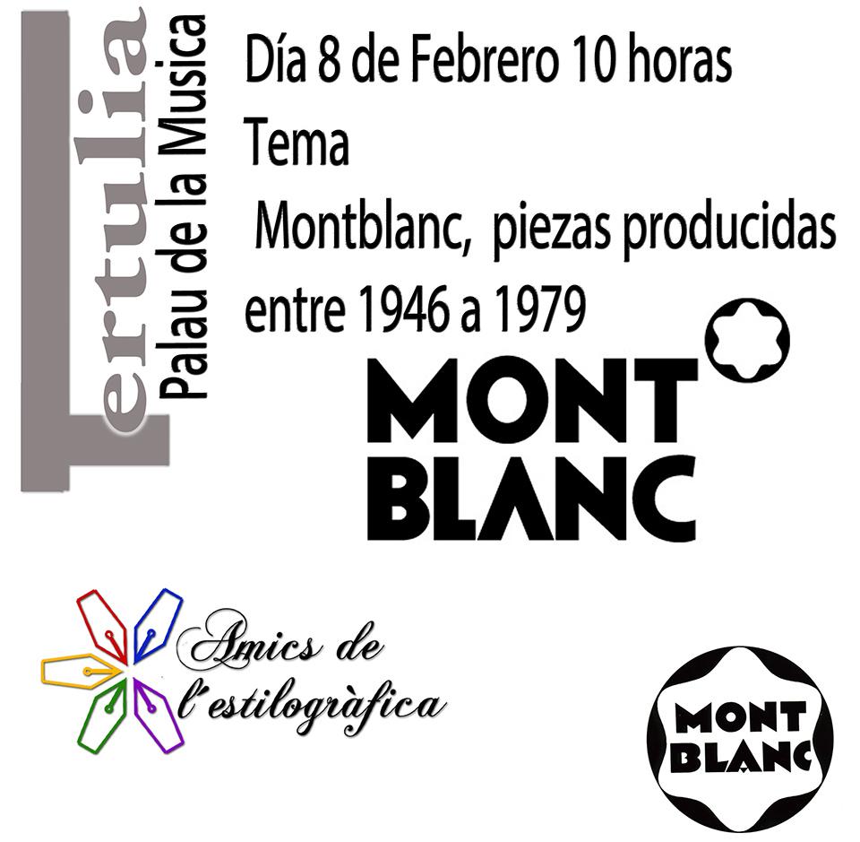84 TERTULIA 8-2-2020 (MONTBLANC, PIEZAS PRODUCIDAS ENTRE 1946 A 1979)