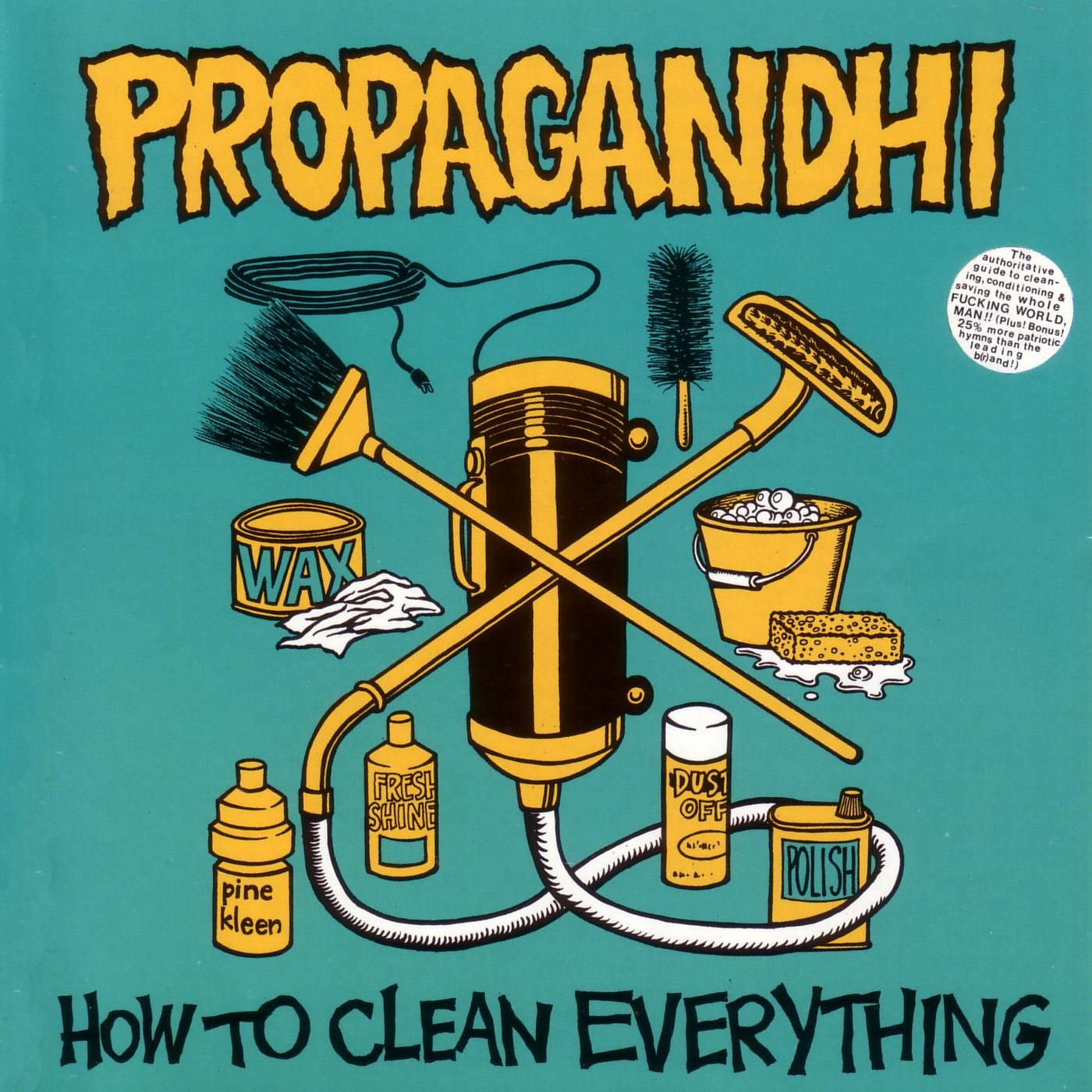 how to clean everything propagandhi