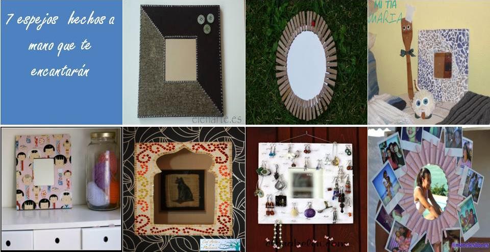 Ante todo con arte y paciencia espejos hechos a mano para for Decoracion de casas hechas a mano