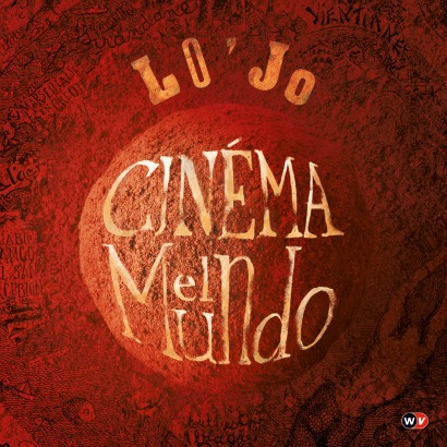 Cinéma El mundo, 13è album de Lo'Jo