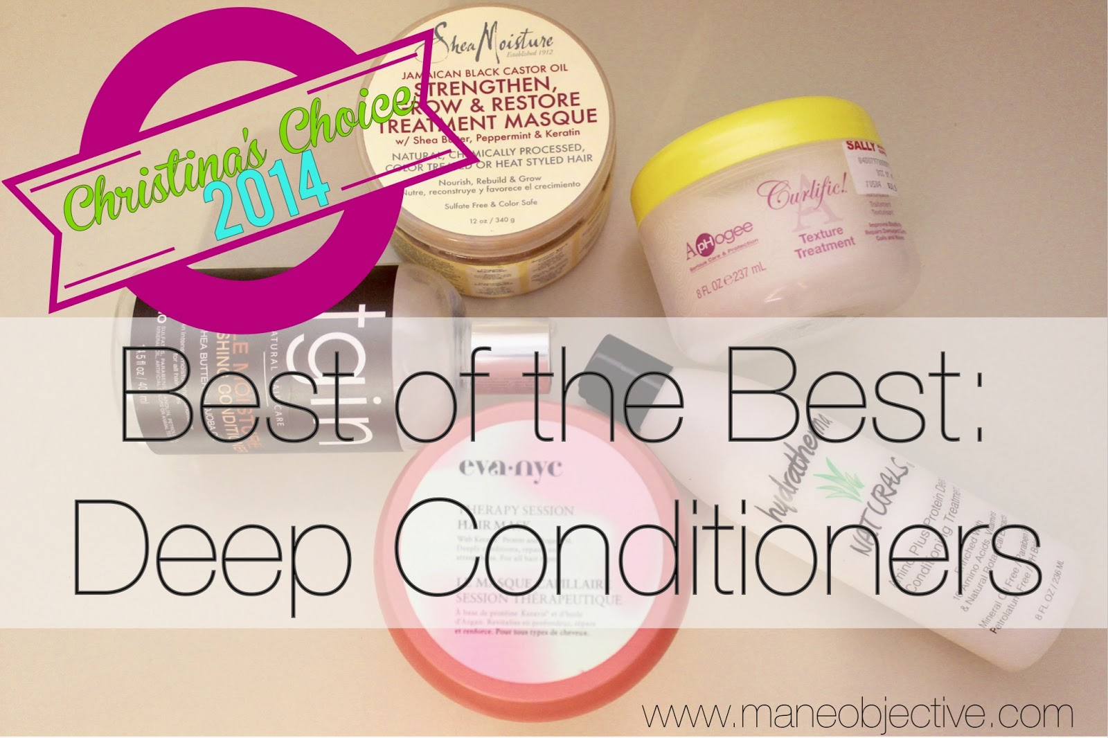 The Mane Objective Christinas Choice 2014 Best Of The Best Deep