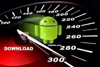 Tips Cara Mempercepat Download di Smartphone Android