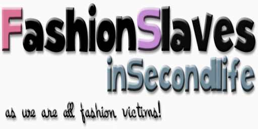 Fashion Slaves in Second Life