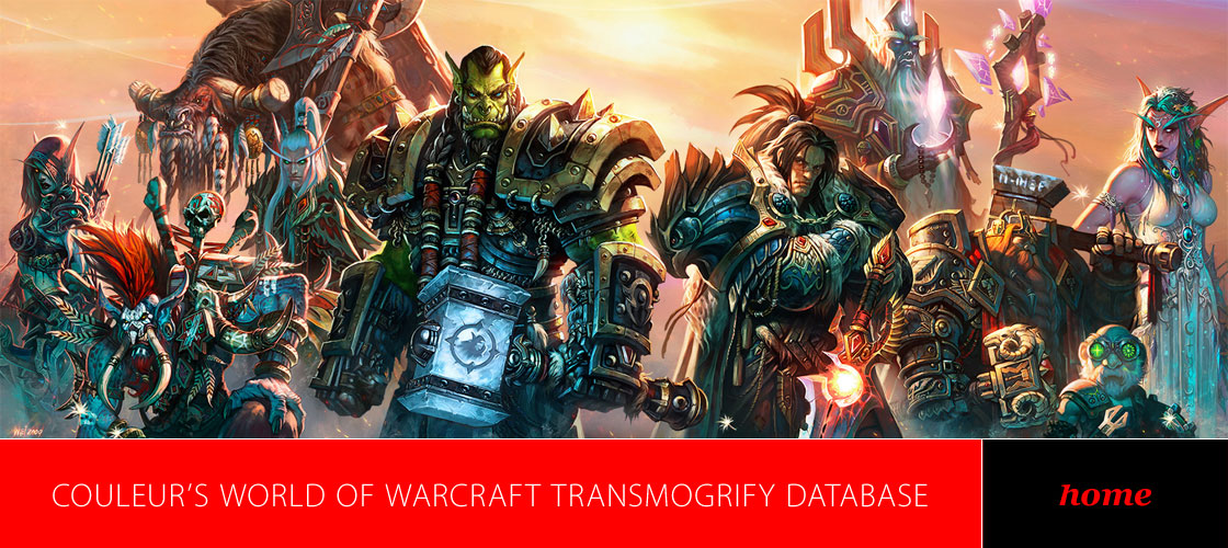Couleur's World of Warcraft Transmogrify Database  |  Transmog Sets  |  WoW Xmog