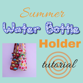 water bottle holder tutorial, summer projects