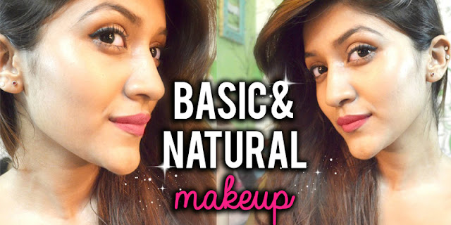 Basic And Natural Makeup For Indian Skin Tone | Makeup For Beginners With Tips And Tricks
