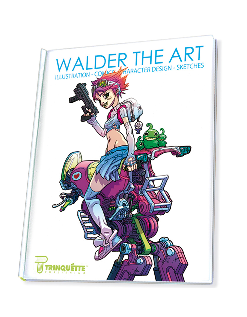 Walder the art - my first art book is out !! Buy it on my website !!