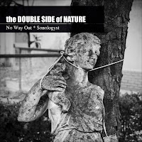 No Way Out & Sonologyst - The Double Side Of Nature - freedownload