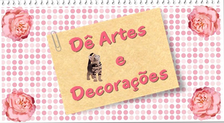 Dê Artes e Decorações