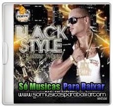 musicas+para+baixar CD Black Style – É Nesse Pique – Verão 2014