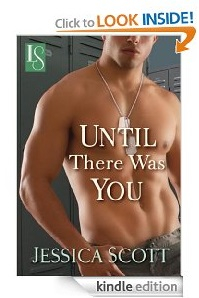 The Book Reviewer is IN: Until There Was You by Jessica Scott
