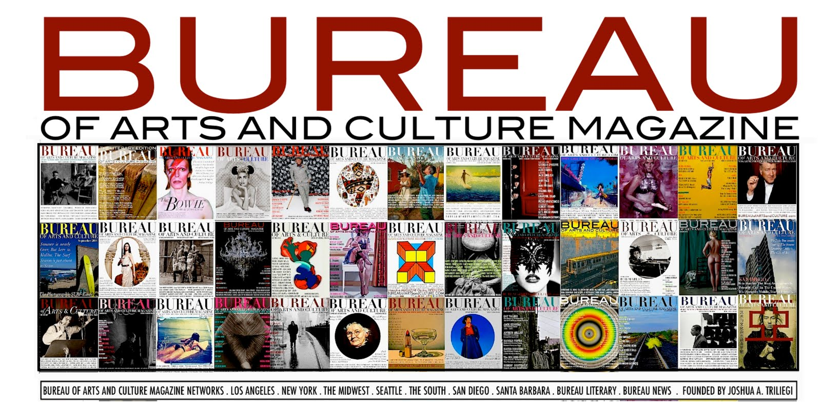 BUREAU OF ARTS AND CULTURE MAGAZINE : L A . NY . SEATTLE . SAN FRANCISCO . MID WEST . SOUTH + MORE