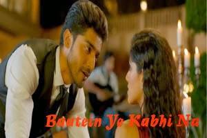 Baatein Ye Kabhi Na