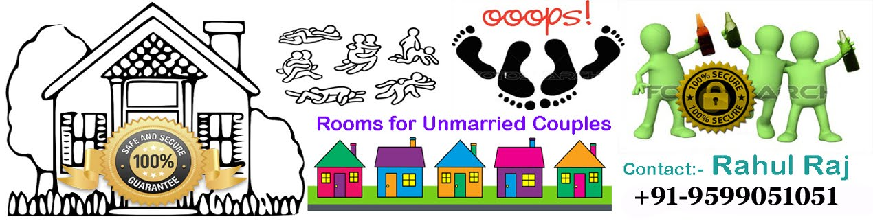 Rooms for Married or Unmarried Couples in Delhi