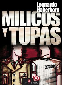 Milicos y tupas, premio Bartolomé Hidalgo 2011. Respuesta a Zabalza