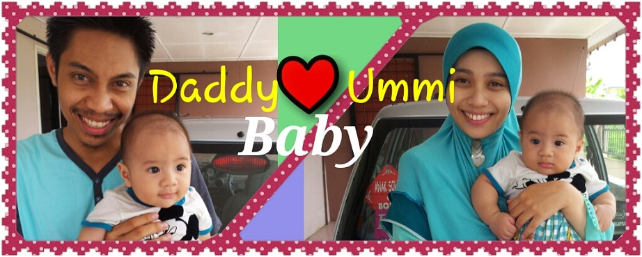 Ummi + Daddy  ---> Baby