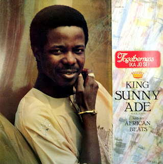 King Sunny Adé & his African BeatsTogetherness ( Ka Jo Se )Sunny Alade Records Ltd. 1984