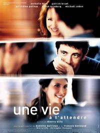 Une Vie à t'attendre Streaming (2004)