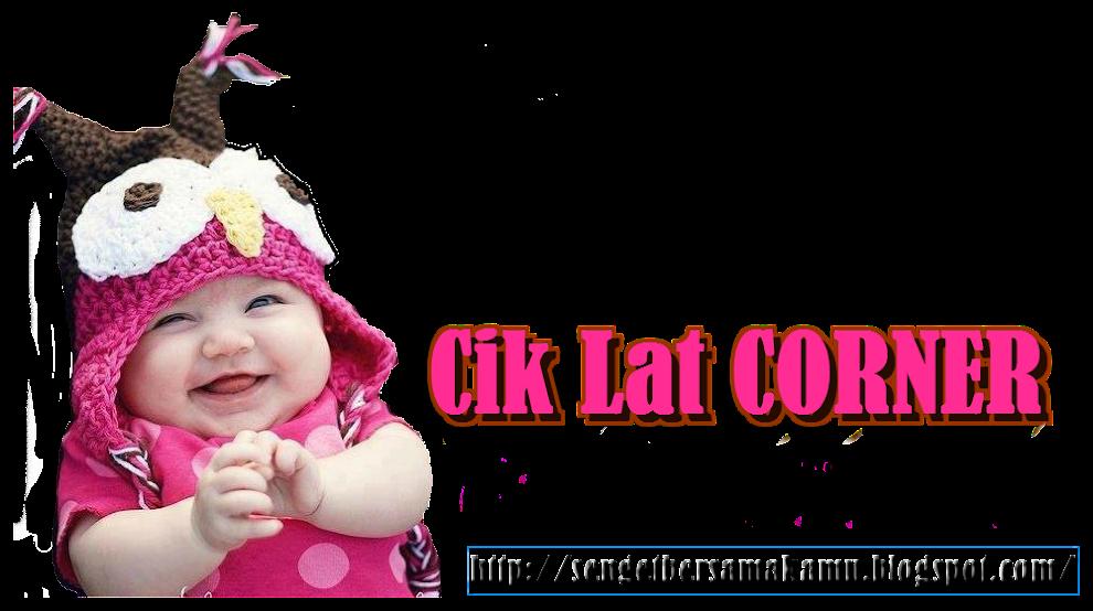 Cik Lat Corner