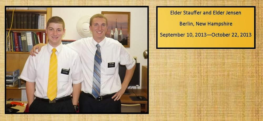 October 22, 2013 Elder Stauffer and Elder Jensen