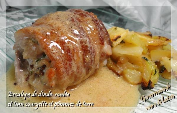 gourmande sans gluten escalope de dinde roul 233 e et tian courgette et pommes de terre
