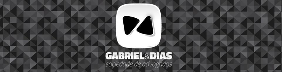 Site do Escritório de Advocacia - Gabriel & Dias - sociedade de advogados - click e navegue!