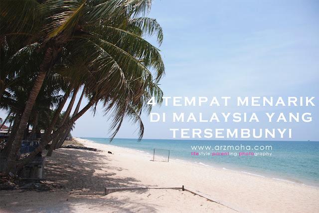 tempat menarik di malaysia, tempat percutian menarik yang tersembunyi di malaysia, lokasi tersembunyi yang cantik,