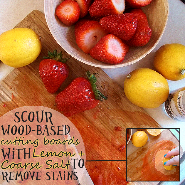 Scour Wooden Cutting Boards With Coarse Salt and A Lemon To Remove Stains
