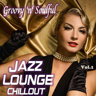 capa Groovy N Soulful   Jazz Lounge Chillout   Vol. 1