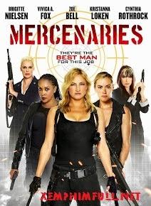 Nữ Biệt Kích Gợi Cảm - Mercenaries