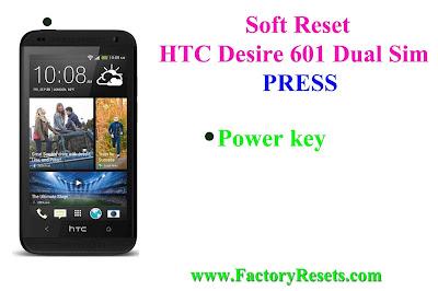 Soft Reset HTC Desire 601 Dual Sim