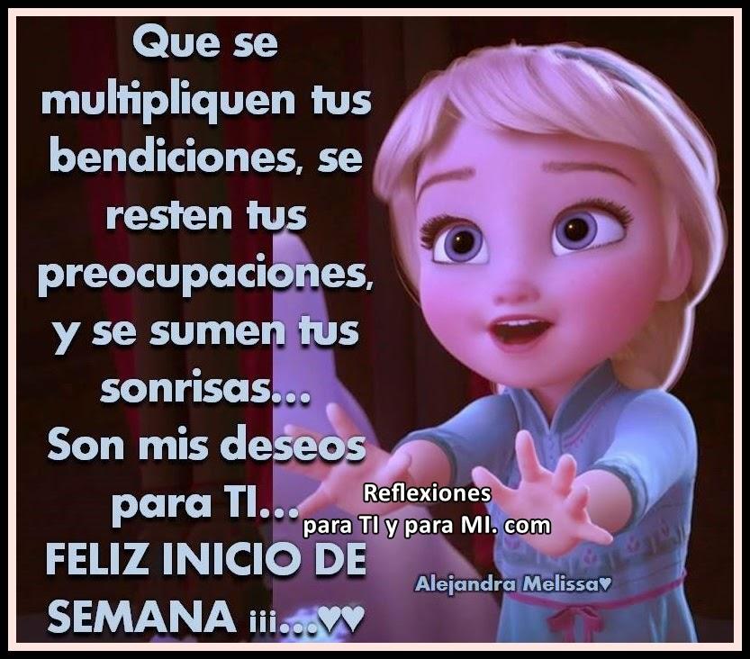 Que se multipliquen tus bendiciones, se resten tus preocupaciones, y se sumen tus sonrisas...  Son mis deseos para TI... FELIZ INICIO DE SEMANA !!!