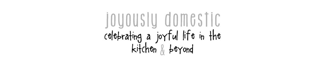 Joyously Domestic