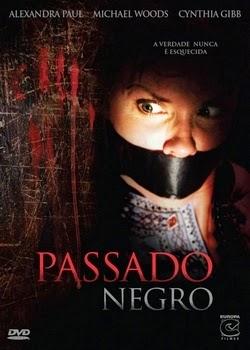 Passado Negro – Dublado (2007)