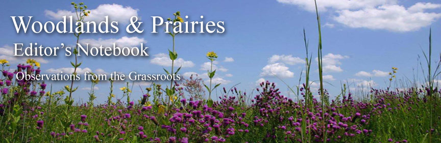 WOODLANDS & PRAIRIES Editor's Notebook
