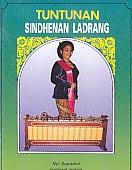 Judul Buku : TUNTUNAN SINDHENAN LADRANG Pengarang : Nyi Supadmi Penerbit : Cendrawasih