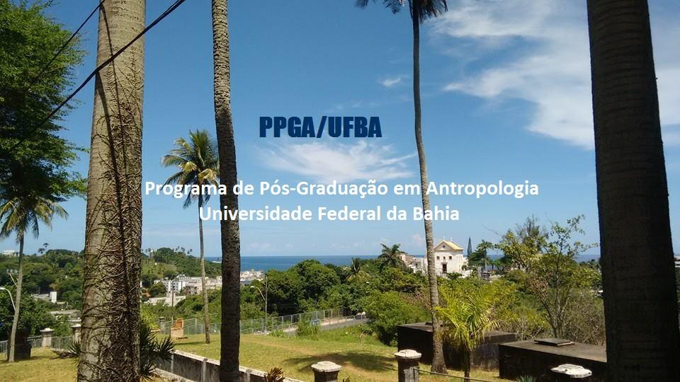 Programa de Pós-Graduação em Antropologia da UFBA