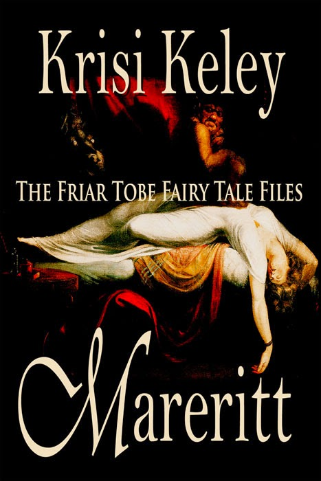 Mareritt: The Friar Tobe Fairy Tale Files on Amazon