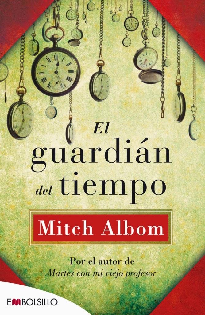 El Guardián del tiempo Mitch ALBOM