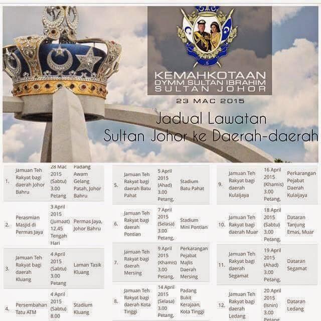 Jadual Dan Tarikh Lawatan DYMM Sultan Johor Ke Daerah Negeri Johor 2015